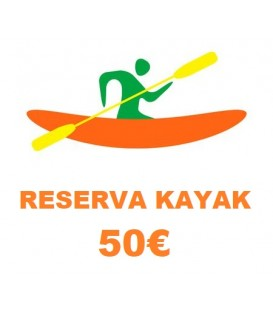 RESERVA KAYAK INDIV. 50€